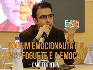 Caio Ferreira - Psicologia das Emoções - Emocionauta