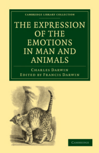 Charles Darwin - The Expression of the emotions in man and animals