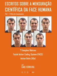 Livro Caio Ferreira FACS Paul Ekman Emoções Básicas Expressão Facial da Emoção